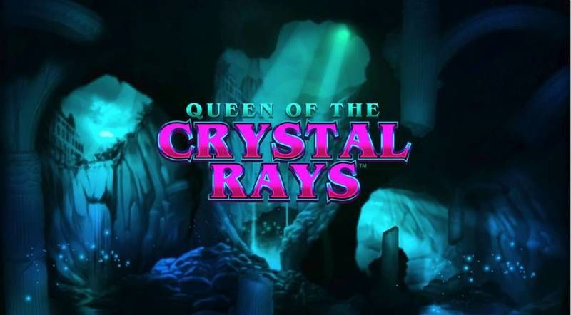 Queen Of The Crystal Rays slots